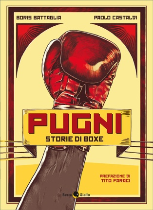 Pugni, storie di boxe (BeccoGiallo editore, 2015)